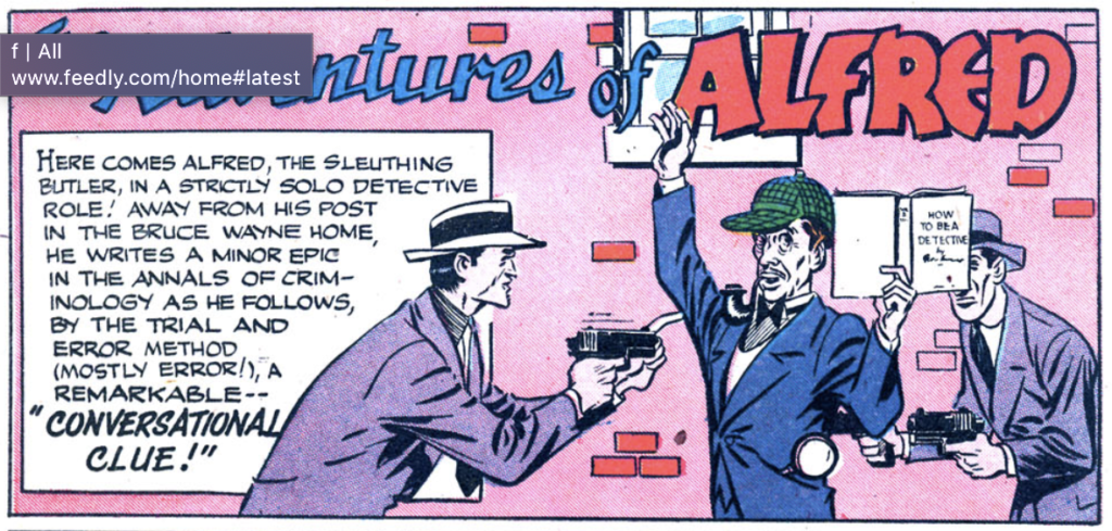 A panel from the first Adventures of Alfred story, Batman #22, February 1944