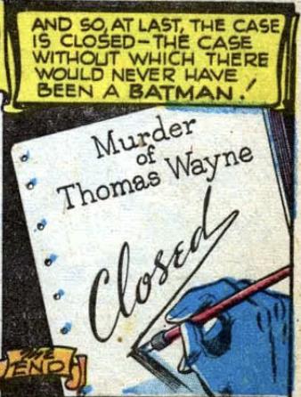 Batman closes the case, Batman #47, April 1948