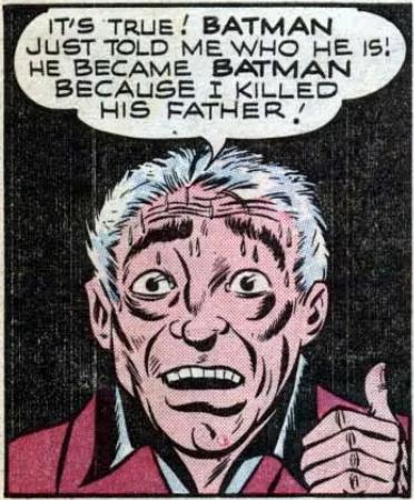 Joe Chill's revelation in Batman #47, April 1948